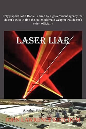 Laser Liar: John Ketchum