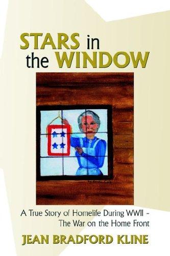 Stars in the Window A True Story: Kline Jean Bradford