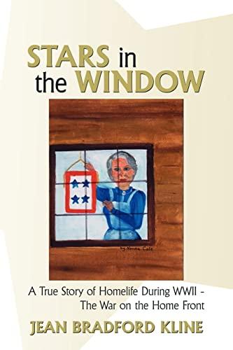 Stars in the Window: A True Story: Jean Bradford Kline