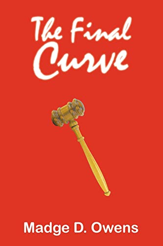 9781420892154: The Final Curve
