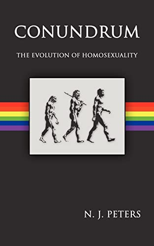 9781420893380: Conundrum: The Evolution of Homosexuality
