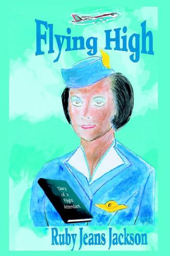 9781420893427: Flying High: Diary of a Flight Attendant
