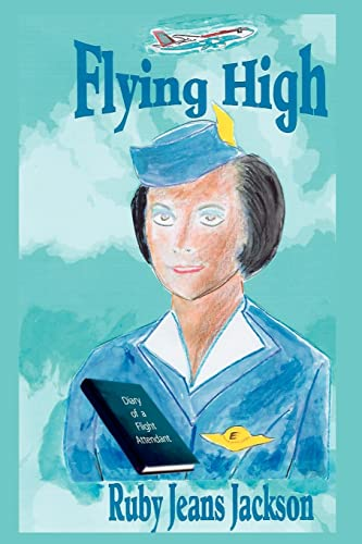 9781420893434: Flying High: Diary of a Flight Attendant