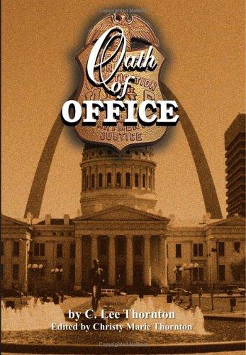 Oath of Office: Thornton, C. Lee