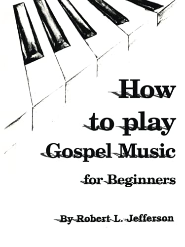 9781420893991: How to Play Black Gospel: For Beginners