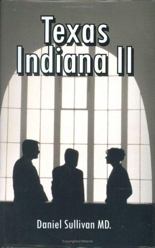 Texas Indiana II: Sullivan, Daniel