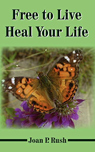 9781420894141: Free to Live - Heal Your Life