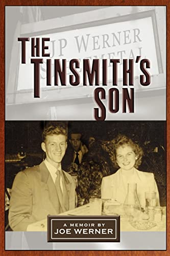 The Tinsmith's Son: Joe Werner