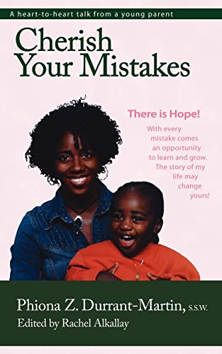 Cherish Your Mistakes There is Hope: S. S. W. , Phiona Z. Durrant-Martin