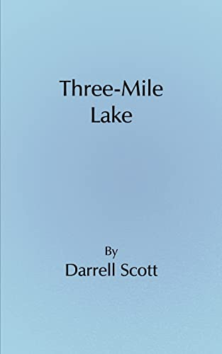 Three-Mile Lake: Darrell Scott