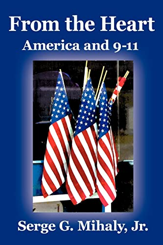 9781420895001: From the Heart: America and 9-11