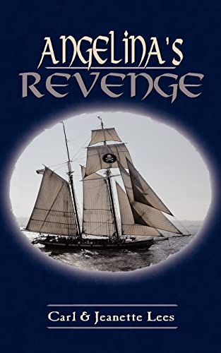 Angelina's Revenge: Lees, Carl