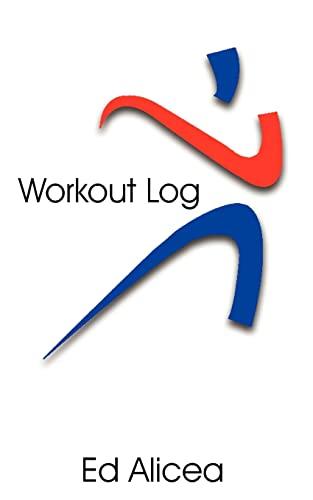Workout Log: Ed Alicea