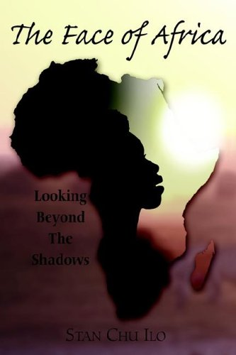 9781420897067: The Face Of Africa: Looking Beyond The Shadows