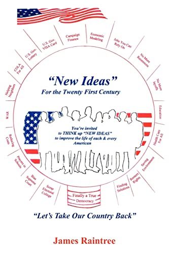 9781420899665: New Ideas For the Twenty First Century: Let's Take Our Country Back