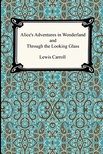 9781420922301: Alice's Adventures In Wonderland and Through the Looking Glass
