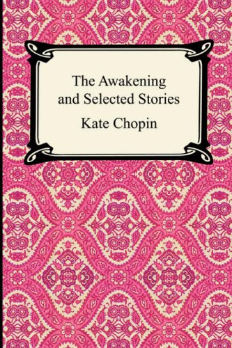 9781420922332: The Awakening and Selected Stories (Digireads.com Classic)