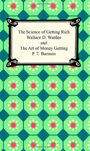 9781420922660: The Science of Getting Rich and The Art of Money Getting