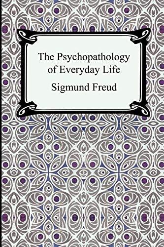 9781420924916: The Psychopathology of Everyday Life