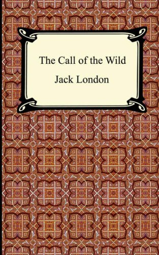 excitement of the gold rush in call of the wild by jack london Jack london (1878-1918) was an american author who earned renown across the globe for his fictional work, at a time when commercial magazine fiction was a market on the rise although he is known for fictional stories set in the klondike gold rush, including white fang and the call of the wild.