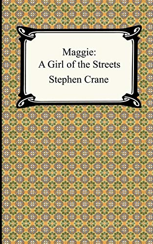 9781420925241: Maggie a Girl of the Streets