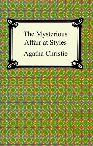 9781420925616: The Mysterious Affair at Styles (Hercule Poirot Mysteries)