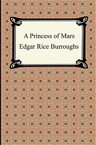 9781420925630: A Princess of Mars