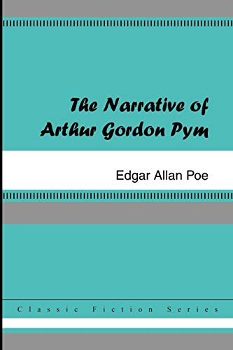 9781420925739: The Narrative of Arthur Gordon Pym