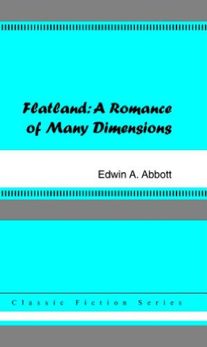 Flatland: A Romance of Many Dimensions: Abbott, Edwin A.