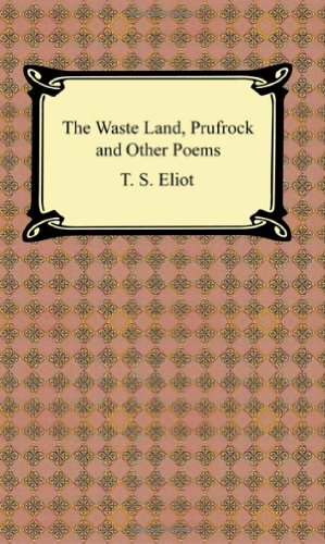 9781420925784: The Waste Land, Prufrock and Other Poems