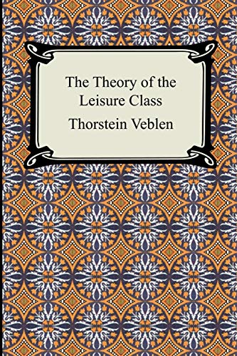 9781420925906: The Theory of the Leisure Class