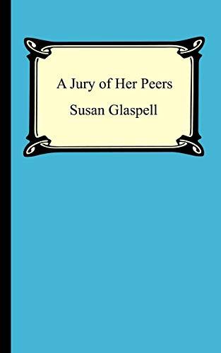 A Jury of Her Peers Summary