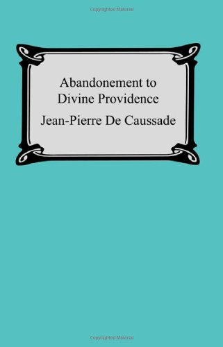 9781420926583: Abandonment To Divine Providence