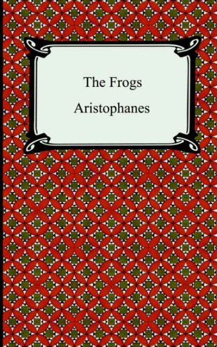 9781420926712: The Frogs