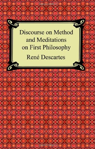 9781420926729: Discourse on Method and Meditations on First Philosophy