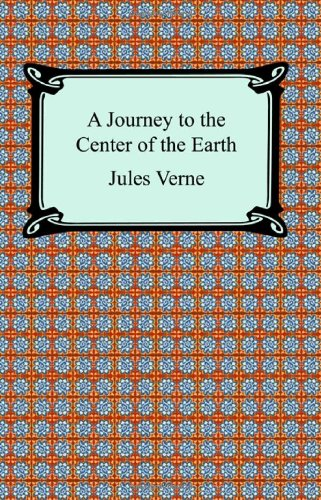 9781420926804: A Journey to the Center of the Earth