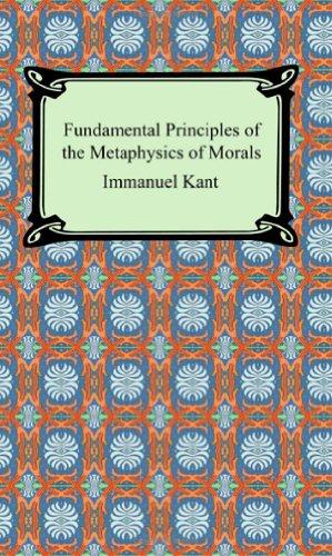 9781420926910: Fundamental Principles of the Metaphysics of Morals