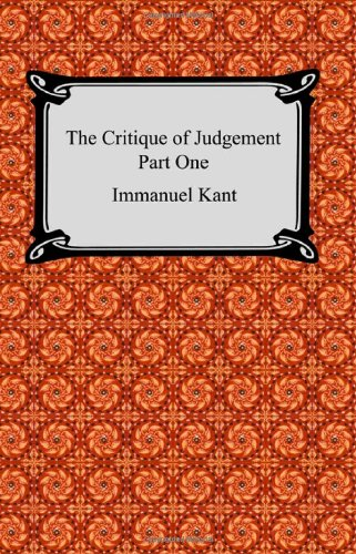 9781420926941: The Critique of Judgement (Part One, The Critique of Aesthetic Judgement)