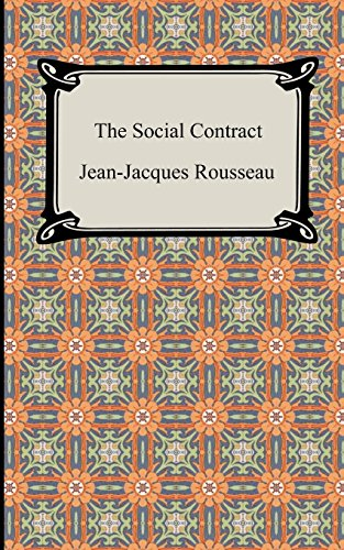 The Social Contract: Jean-Jacques Rousseau; Translator-G.
