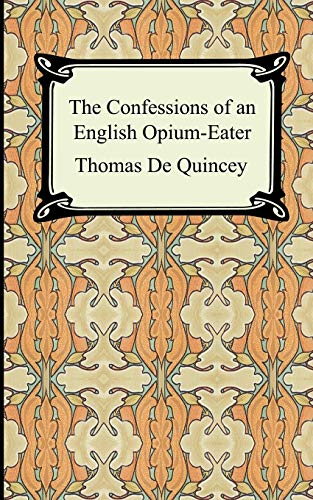 9781420927078: The Confessions of an English Opium-Eater