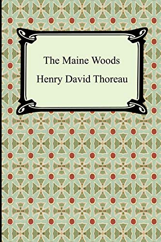 9781420927146: The Maine Woods