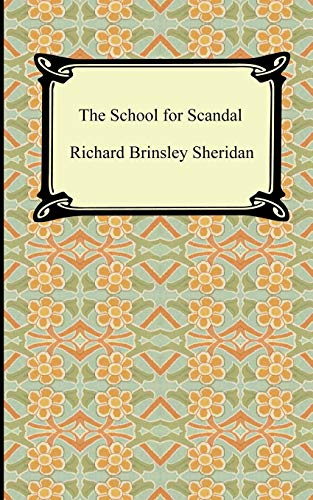 9781420927153: The School for Scandal
