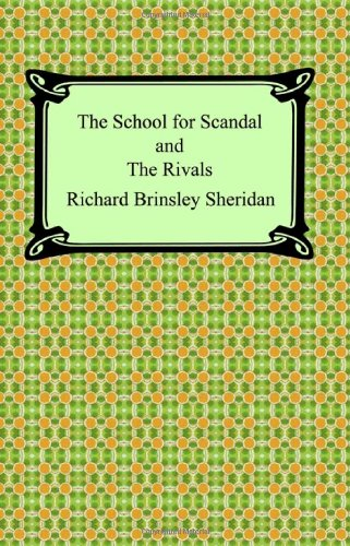 9781420927191: The School for Scandal and The Rivals