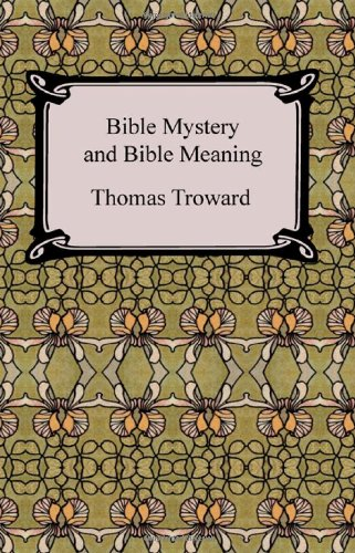 9781420927245: Bible Mystery and Bible Meaning