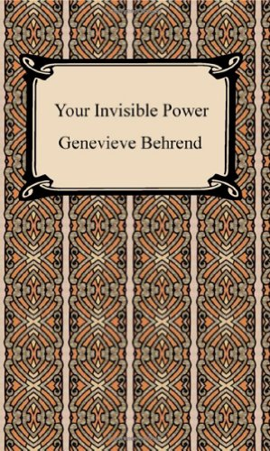9781420927269: Your Invisible Power: Working Principles and Concrete Examples in Applied Mental Science