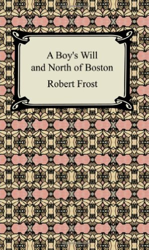 9781420927306: A Boy's Will and North of Boston (Digireads.com Classic)
