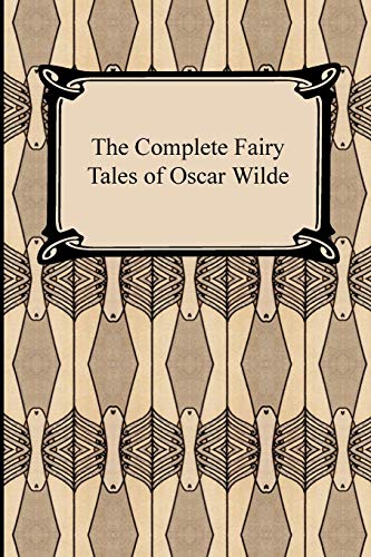 9781420927375: The Complete Fairy Tales of Oscar Wilde