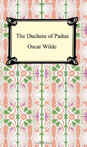 9781420927535: The Duchess of Padua
