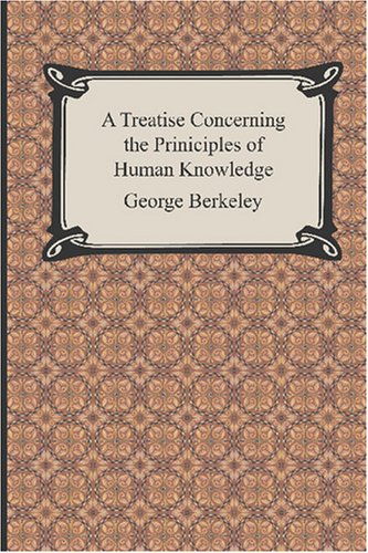 9781420928129: A Treatise Concerning the Principles of Human Knowledge