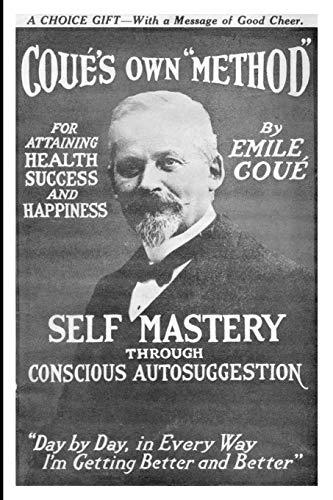 9781420928167: Self Mastery Through Conscious Autosuggestion